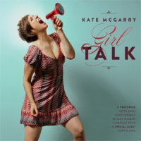 mcgarry girl talk cover She sang, he sang (vocal jazz CDs reviewed)